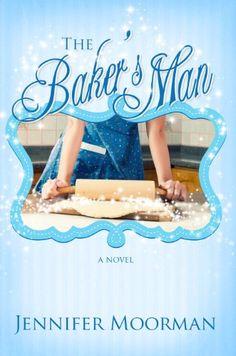 The Baker's Man by Jennifer Moorman http://www.amazon.com/dp/B00AJD0BIE/ref=cm_sw_r_pi_dp_yKk6vb0MK0EEJ
