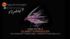 FlyDay 08 How to tie a Claret Straggler fly pattern with Hywel Morgan