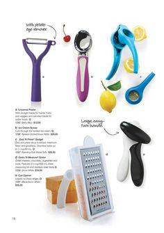 Tupperware CAN OPENER (no more sharp lids),  ICE CREAM SCOOP, GRATE 'N MEASURE GRATER,  UNIVERSAL PEELER (has Straight & Serrated blade for hard or soft foods & has a Potato Eye Remover), ZEST 'N PRESS GADGET.......Visit my website to see more Tupperware offers via: www.my.tupperware.com/KarinMcClelland  You may place an order to be shipped directly to you from my website or if you are in Northwest Arkansas you may contact me via email at: KarinsTupperware@aol.com to place an order