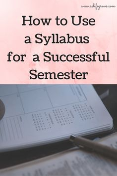 Trying to figure out how to use a syllabus for a successful semester? If so, this post has everything that you will need to know!