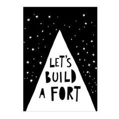 Print . Let's Build a Fort - 50x70cm