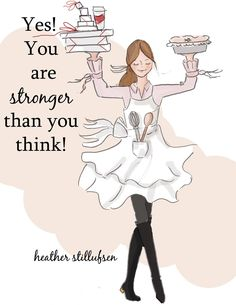 You are stronger than you think by Heather Stillufsen