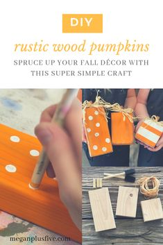 Do it yourself rustic wood pumpkins, spruce up your fall décor with this super simple craft —. Do it yourself rustic wood pumpkins, spruce up your fall décor with this super simple craft — Megan plus FIVE Fall Wood Crafts, 2x4 Crafts, Easy Fall Crafts, Rustic Crafts, Fall Crafts For Kids, Fall Diy, Wooden Crafts, Decor Crafts, Holiday Crafts