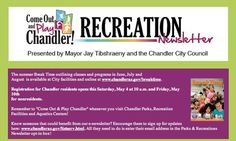 Chandler Recreation Break Time is out - lots of summer classes and fun!