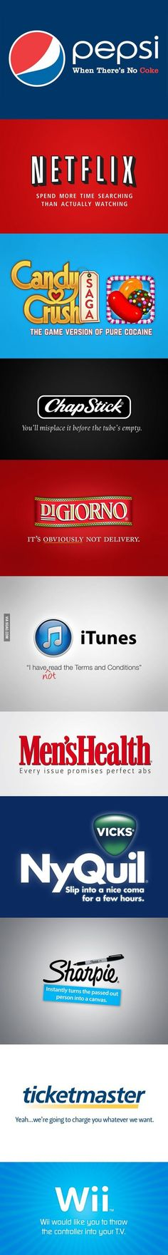 Honest Slogans that Tell What People Really Think of Popular Brands.