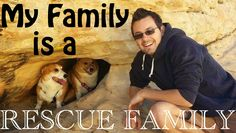 My family is a rescue family.