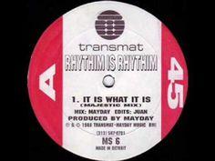 Rhythim Is Rhythim - It Is What It Is (1988) - YouTube