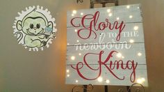 """Christmas Decor. Glory to the newborn king. Handpainted 18""""x18"""" Reclaimed Wood Decor with LED lighting. Greywashed and lightly distressed with Red and White text.  By Chelsey of Monkey Fingers Crafts. Want a custom one? Message us at www.facebook.com/monkeyfingerscrafts or www.monkeyfingerscrafts.com"""