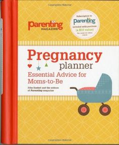 Pregnancy Planner: Essential Advice for Moms-to-Be « LibraryUserGroup.com – The Library of Library User Group