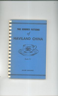 Two Hundred Patterns Of Haviland China Book IV Schleiger Shop Today And Select From Over 22,000 Items @