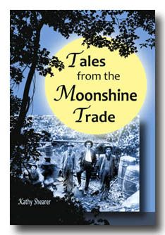 Tales from the Moonshine Trade by Kathy Shearer.  Great history of Moonshine in Appalachia.