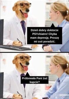 Wizyta u psychiatry - Beka z Człowieka Wtf Funny, Funny Memes, Psychiatry, Fun Facts, I Am Awesome, Lol, My Love, Cute, Kawaii