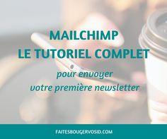 Vous voulez envoyer une newsletter mais ne savez pas comment faire ? Ce tutoriel Mailchimp en français inclut tout ce dont vous avez besoin !