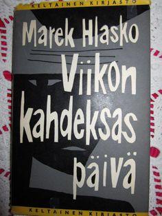 Hlasko Marek: Viikon kahdeksas päivä - Silmukka