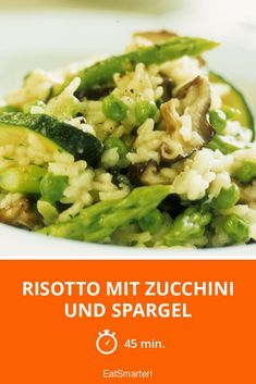 Risotto mit Zucchini und Spargel - smarter - Zeit: 45 Min.   eatsmarter.de