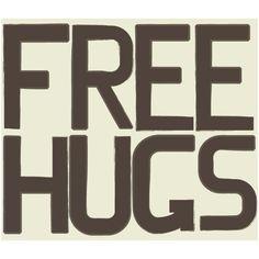 FREE HUGS. ❤ liked on Polyvore