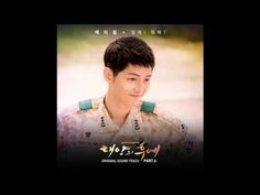 Say it! What are you doing Descendants Of The Sun OST - Kwill - YouTube
