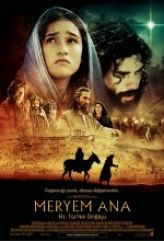 Meryem Ana : Hz.İsa'nın Doğuşu Film izle