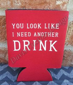 Can coozies are the perfect birthday, wedding, bachelor, bachelorette, or holiday party favor.  Customized can coozie. Pick your coozie color