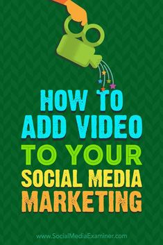 Understanding what types of video work best on each social network will help you create a well-organized video strategy.  In this article, you��ll discover four tips for adding video to your social media marketing.