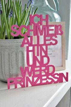 """Holz Schriftzug """"ICH SCHMEIß ALLES HIN UND WERD PRINZESSIN"""" // wodden lettering, princess by woodworld via DaWanda.com"""