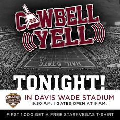 Tonight is the night. #CowbellYell in Davis Wade begins at 9:30 p.m. See you there. #HailState