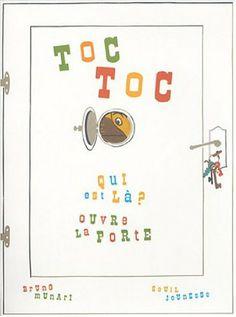 Toc, toc : Qui est-là ? Ouvre la porte: Bruno Munari: Livres