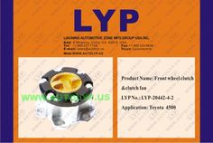 LYP-20442-4-2	 FRONT WHEEL CLUTCH & CLUTCH FAN/ Embrague de Rueda Delantera	replacement for / reemplazo para	- TOYOTA	 Engine Model 4500