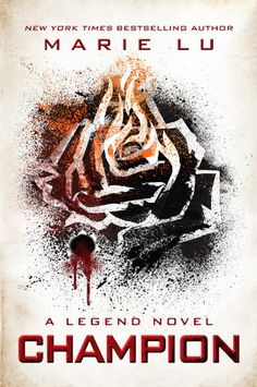 Champion (YA): June and Day meet once again in dire circumstances with a plague threatening thousand of lives. The stunning conclusion to the Legend trilogy.