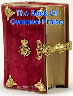 The Book of Common Praise, Anglican Hymns Collection. 650+ Christian hymn lyrics with midi music & PDF for printing.