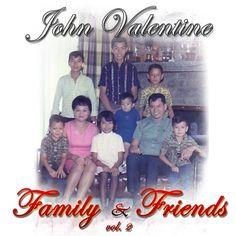 Johnny Valentine - Family & Friends Vol.2
