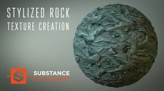 Stylized Rock material creation | Substance Designer