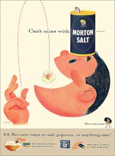 1956 Morton's salt top of boys head, catching popcorn in mouth, vintage ads Old Advertisements, Retro Advertising, Retro Ads, Vintage Ads, Vintage Prints, Vintage Posters, Vintage Food, Retro Food, 1950s Ads
