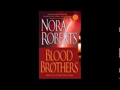 Nora Roberts - Blood Brothers - Audiobook Full