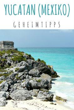 Yucatan (Mexiko): Geheimtipps einer Einheimischen #Tulum #Yucatan #Mexiko…