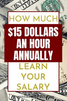 How Much Is $15 Dollars An Hour Annually | Are you earning $15 an hour and want to know what your annual earnings will be? Here are the many ways you can calculate your hourly wage and turn it into an annual salary. #MakeMoney #PersonalFinanceTips #MakeMoneyOnline #PersonalFinance #Money #FinancialFreedom Career Quotes, Money Quotes, Career Advice, Make Money Today, Make Money Fast, Make Money From Home, Paid Time Off, Monthly Expenses, Work From Home Jobs
