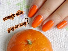Orange skin (textured nailpolish effect)