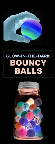 DIY GLOW-IN-THE-DARK BOUNCY BALLS. OMG! I can't wait to try this!