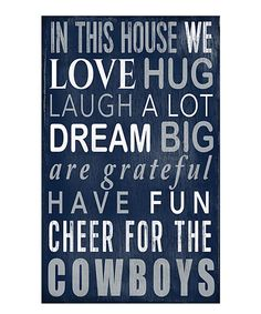 Look at this Dallas Cowboys 'In This House We Cheer' Wall Sign on #zulily today!