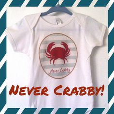 Onesie Never Crabby on Etsy, $19.00