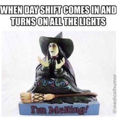Getting out of work during the summer. I walk to my car with my eyes closed! Medicine Humor, Nurse Jokes, Hospital Humor, Night Shift Nurse, Job Humor, Emergency Medicine, Nursing Notes, Nurse Life, Way Of Life