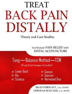 Treat Back Pain Distally: Get Instant Pain Relief with Distal Acupuncture, http://www.amazon.com/dp/1940146119/ref=cm_sw_r_pi_awdm_aNWtwb0S9H4JM