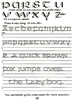 "free lesson in calligraphy: basic instructions for creating the ""uncial"" alphabet.  then space to trace and practice."