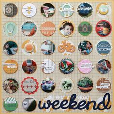 """""""Oh What a Great weekend"""" scrapbook LO. Love all of the circles and design to this scrapbook page."""