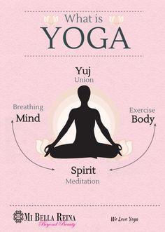 What is Yoga? We love #yoga. #MiBellaReina