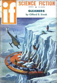 scificovers: Ifvol 10 no 1 March Cover art by Jack Gaughan titledCracked Saucer in Deep Freeze. Horror Books, Sci Fi Books, Horror Movies, Science Fiction Magazines, Pulp Magazine, Pulp Art, Retro Futurism, Pulp Fiction, Art Blog