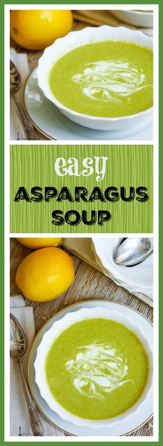 Healthy, satisfying and quick, this easy asparagus soup can be on your table in minutes.