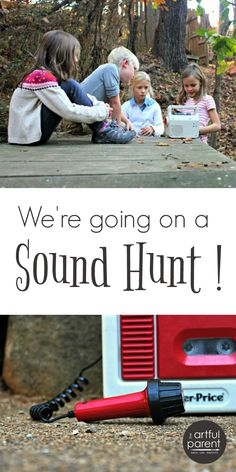 We're going on a sound hunt! Kids have fun with this listening & recording activity. What sounds can you find? And which will you recognize?