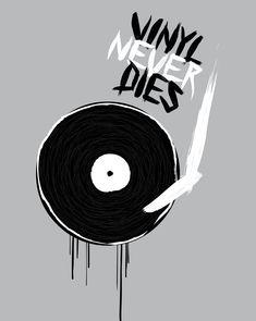 • Vinyl is the Answer • ⋅ Vinyl Never Dies ⋅