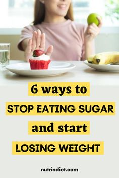 A lot of people who are looking for a healthy life, feel the same way. These tips will help you overcome your compulsion for sweets, desserts, and get rid of sugar to lose weight and improve your health. #Diet #StopSugar Healthy Diet Tips, Healthy Weight Loss, Healthy Life, Start Losing Weight, Lose Weight, Stop Eating Sugar, Lose Body Fat, Lose 20 Pounds, Best Diets
